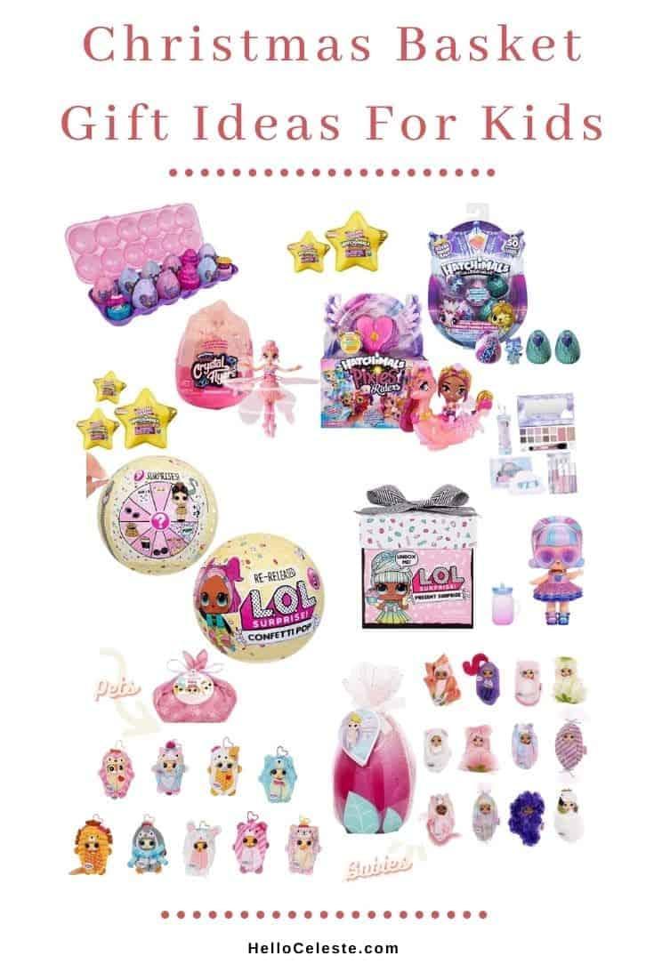 CHRISTMAS BASKET GIFT IDEAS FOR KIDS toys