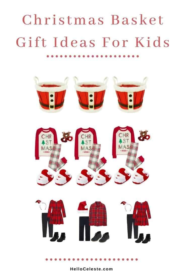 CHRISTMAS BASKET GIFT IDEAS FOR KIDS clothes