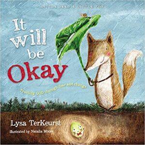 It Will be Okay (Little Seed & Little Fox)